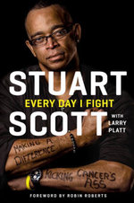 Every Day I Fight - Stuart Scott