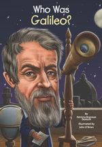 Who Was Galileo? - Patricia Brennan Demuth
