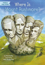Where Is Mount Rushmore? - True Kelley
