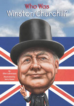 Who Was Winston Churchill? - Ellen Labrecque