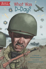 What Was D-Day? - Patricia Brennan Demuth