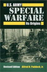 U.S.Army Special Warfare : Its Origins - Alfred H. Paddock