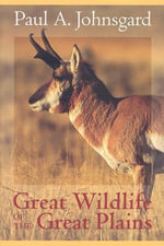 Great Wildlife of the Great Plains - Paul A. Johnsgard