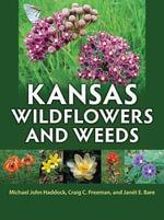 Kansas Wildflowers & Weeds - Michael John Haddock