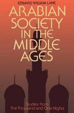 Arabian Society Middle Ages : Studies from the