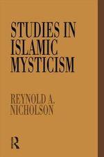 Studies in Islamic Mysticism - Reynold A. Nicholson