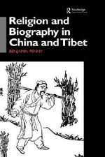 Religion and Biography in China and Tibet - Benjamin Penny