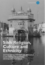 Sikh Religion, Culture and Ethnicity : Violence Representation, and the Formation of a Si...