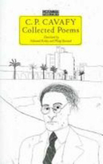 C. P. Cavafy Collected Poems - Constantine Cavafy