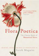 Flora Poetica : The Chatto Book of Botanical Verse - Sarah Maguire