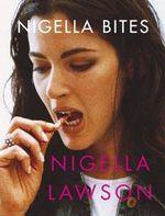 Nigella Bites - Nigella Lawson