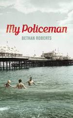 My Policeman - Bethan Roberts