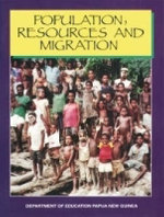 Population Resources and Migration : PNG Dept Ed Series - PNG Department of Education