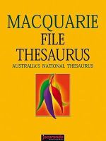 The Macquarie File Thesaurus : Macquarie Series - Ann et al Atkinson