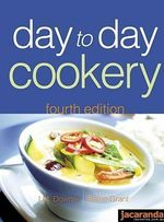 Day to Day Cookery : Fourth Edition - I.M. Downes