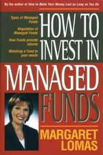How to Invest in Managed Funds - Margaret Lomas