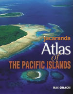Jacaranda Atlas of the Pacific Islands : v. 2 - Jacaranda