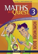 Maths Quest for Western Australia Book 3 Homework Book : Maths Quest for Western Australia Junior Series - JACARANDA