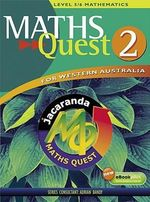Maths Quest for WA Book 2 : Maths Quest for Western Australia Junior Series - JACARANDA