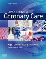 Comprehensive Coronary Care - Nigel I. Jowett