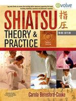 Shiatsu Theory and Practice - Carola Beresford-Cooke
