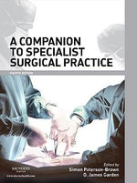 Companion to Specialist Surgical Practice : 8-Volume Set - Simon Paterson-Brown