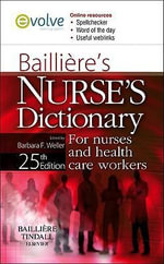 Bailliere's Nurse's Dictionary - 25th Edition : For nurses and health care workers