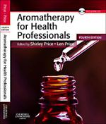 Aromatherapy for Health Professionals - Shirley Price