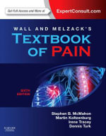 Wall & Melzack's Textbook of Pain - Martin Koltzenburg
