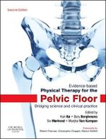Evidence-Based Physical Therapy for the Pelvic Floor : Bridging Science and Clinical Practice - Kari Bo