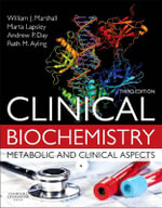 Clinical Biochemistry : Metabolic and Clinical Aspects - William J. Marshall