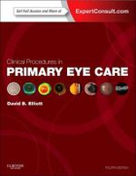 Clinical Procedures in Primary Eye Care - David B. Elliott