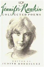 Jennifer Rankin : Collected Poems - Judith ed Rodriguez