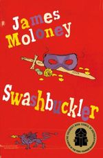 Swashbuckler - James Moloney