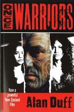 Once Were Warriors - Alan Duff