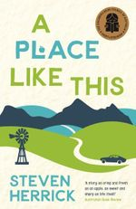 A Place Like This : UQP Young Adult Fiction Ser. - Steven Herrick