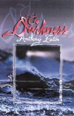 The Darkness : UQP Young Adult Fiction Ser. - Anthony Eaton