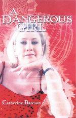 A Dangerous Girl - Catherine Bateson