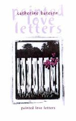 Painted Love Letters - Catherine Bateson