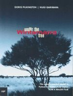 Under the Wintamarra Tree - Doris Pilkington