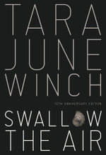 Swallow the Air - Tara Jane Winch