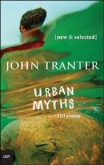 Urban Myths : 210 Poems - John Tranter