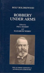Robbery Under Arms - Ralph Boldrewood