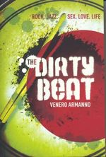 The Dirty Beat - Venero Armanno
