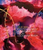 Our Way : Contemporary Aboriginal Art from Lockhart River - Sally Butler
