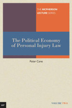 The Political Economy of Personal Injury Law - Peter Cane