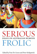 Serious Frolic : Essays on Australian Humour