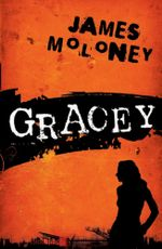 Gracey - James Moloney