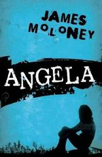 Angela - James Moloney