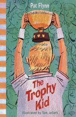 The Trophy Kid - Pat Flynn